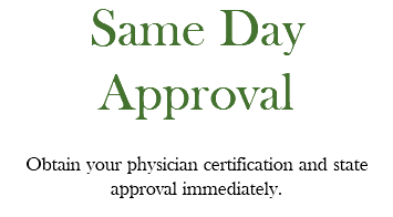 Guaranteed Approval If you do not obtain your approval / medical cannabis card, we will refund your visit fee.